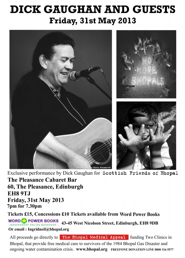 Edinburgh live music,  Edinburgh music events, 1984 Bhopal gas disaster, 1984 Union Carbide gas tragedy, Bhopal benefit concert, Bhopal healthcare, bhopal medical appeal, Dick Gaughan, Dick Gaughan Bhopal, Dick Gaughan Edinburgh, Dick Gaughan guatarist, Dick Gaughan Scotland, Dick Gaughan singer songwriter, DOW Chemical, Music for Bhopal, Pleasance Cabaret bar Edinburgh, Scottish Friends of Bhopal, Scottish Friends of Bhopal events, union carbide, Wordpower Books, Wordpower Edinburgh